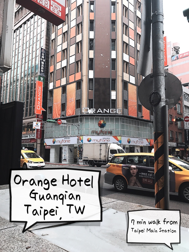 Orange Hotel - Guanqian Taipei Taiwan OMY Jan 2017 - Jpglicious (1)